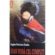 Ioan Voda cel cumplit - Bogdan Petriceicu Hasdeu