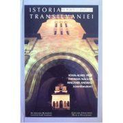 Istoria Transilvaniei (3 volume, coperti cartonate) - Ioan Aurel Pop