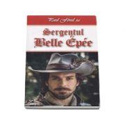 Sergentul Belle-Epee - Paul Feval fiul