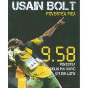 Usain Bolt - Povestea mea. 9. 58 povestea celui mai rapid om din lume