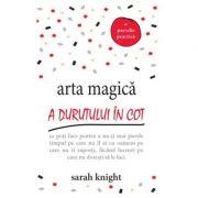 Arta magica a durutului in cot (Sarah Knight)