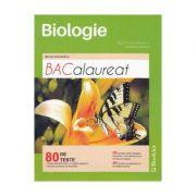 Biologie Vegetala si animala Bacalaureat IX-X - 80 teste - Niculina Badiu