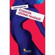 Cronicile ultimei revolutii - (Antoni Casas Ros)