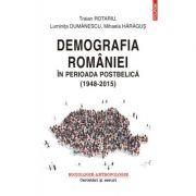 Demografia Romaniei in perioada postbelica (1948-2015)