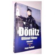 Donitz: Ultimul Fuhrer, vol. 1