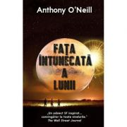 Fata intunecata a Lunii - Anthony O'Neill