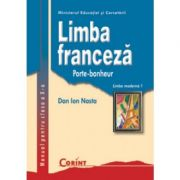 Limba franceza L1 - Manual pentru clasa a X-a (Dan Ion Nasta)