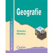 Geografie - Manual pentru clasa a X-a (Octavian Mandrut)