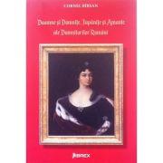 Doamne si domnite, jupanite si amante ale domnitorilor romani (Cornel Birsan)