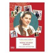 Maria Golban Somlea. Folclor Nepieritor - Florin-Vasile Somlea
