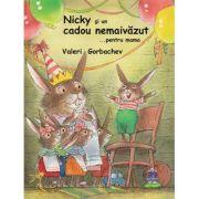 Nicky si un cadou nemaivazut …pentru mama