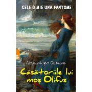 Casatoriile lui mos Olifus - Cele o mie una fantome