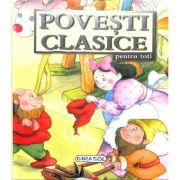 Povesti clasice pentru toti - Editie ilustrata