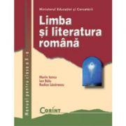 Limba si literatura romana / Marin Iancu - Manual pentru clasa a X-a