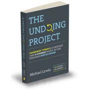 The Undoing Project - Kahneman, Tversky și o prietenie care a schimbat modul în care înțelegem mintea umană