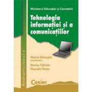 Tehnologia informatiei si comunicatiilor - Manual pentru clasa a X-a (Mioara Gheorghe)