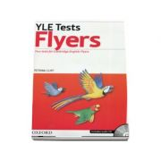 YLE Tests Flyers. Four tests for Cambrige English: Flyers - Includes audio CD