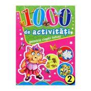 1000 de activitati pentru copii isteti, vol. 2
