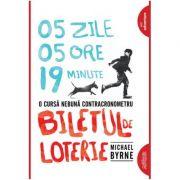 Biletul de loterie (paperback) - Michael Byrne