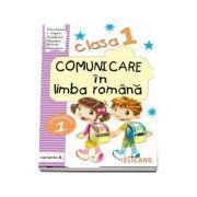 Comunicare in limba romana caiet de lucru, pentru clasa I - Semestrul I (Varianta A)