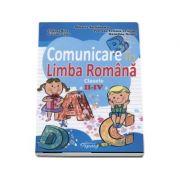 Comunicare in Limba Romana, clasele II-IV. Teste de evaluare semestriale si finale - Mihaela Serbanescu