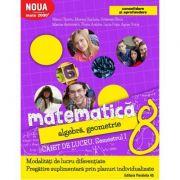 Matematica 2000. Algebra, geometrie. (Consolidare si aprofundare) Caiet de lucru, pentru clasa a VIII-a. Semestrul I