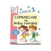 Comunicare in limba romana caiet de lucru, pentru clasa I - Semestrul I (Varianta CP2)