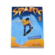 Curs pentru limba engleza. SPARK 1 - Grammar Book (international) Level 1