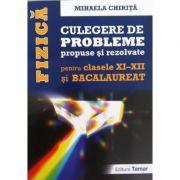Fizica culegere de probleme propuse si rezolvate pentru Bacalaureat clasele a XI-a si a XII-a