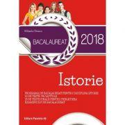 Bacalaureat istorie 2018 - 20 de teste pe capitole. 25 de teste finale pentru pregatirea examenului de bacalaureat