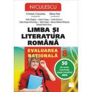 Limba si Literatura Romana. Evaluarea nationala, clasa a VII-a. 50 de teste rezolvate dupa modelul MEN