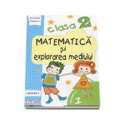 Matematica si explorarea mediului, pentru clasa a II-a, caiet de lucru - Semestrul 1 (Varianta I)