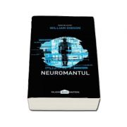 Neuromantul - William Gibson (Editia II-a, PaperBack)