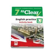 Curs de Limba engleza, Limba moderna 2 - Auxiliar pentru clasa a VII-a. English practice - Activity book L2 (7 All Clear!)