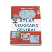 Atlas geografic general - Maris Lungu (Editia a IV-a revizuita)