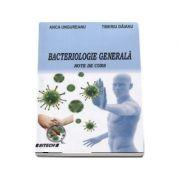 Bateriologie generala - Note de curs (Anca Ungureanu)