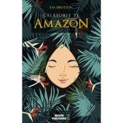 Calatorie pe Amazon - Eva Ibbotson