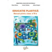 Educatie Plastica. Manual pentru clasa a V-a - Adina Grigore
