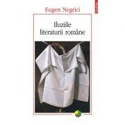 Iluziile literaturii romane