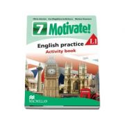 Curs de Limba engleza, Limba moderna 1 - Auxiliar pentru clasa a VII-a. English practice - Activity book L1 (7 Motivate!)