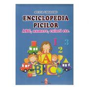 Enciclopedia picilor - ABC, numere, culori (Silvia Ursache)
