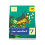 Esential Matematica clasa a VII-a. Partea I (Editia 2017)
