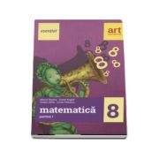 Esential Matematica clasa a VIII-a. Partea I (Editia 2017)
