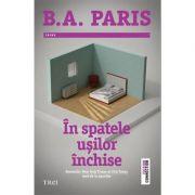 In spatele usilor inchise - B. A. Paris