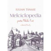 Melciclopedia - Povestea Melcului Print