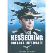 Kesselring - Crearea Luftwaffe