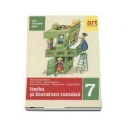 Limba si literatura romana pentru clasa a VII-a. Metoda STIU-DESCOPAR-APLIC - Florentina Samihaian (Editia 2017)