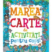 Marea carte de activitati pentru copii