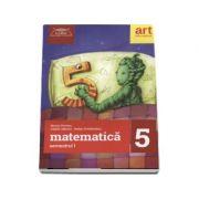 Clubul matematicienilor. Matematica pentru clasa a V-a, semestrul I (2017)