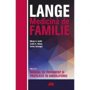 LANGE. Medicina de familie – Manual de tratament si profilaxie in ambulatoriu